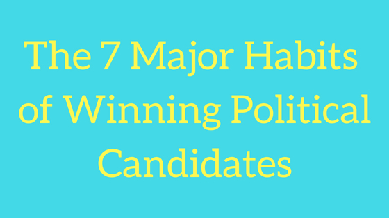 7-major-habits-winning-political-candidates