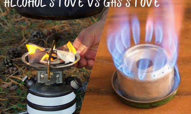 Are Alcohol Stoves Better Than Gas Stoves? Amazing Facts That Blows Mind
