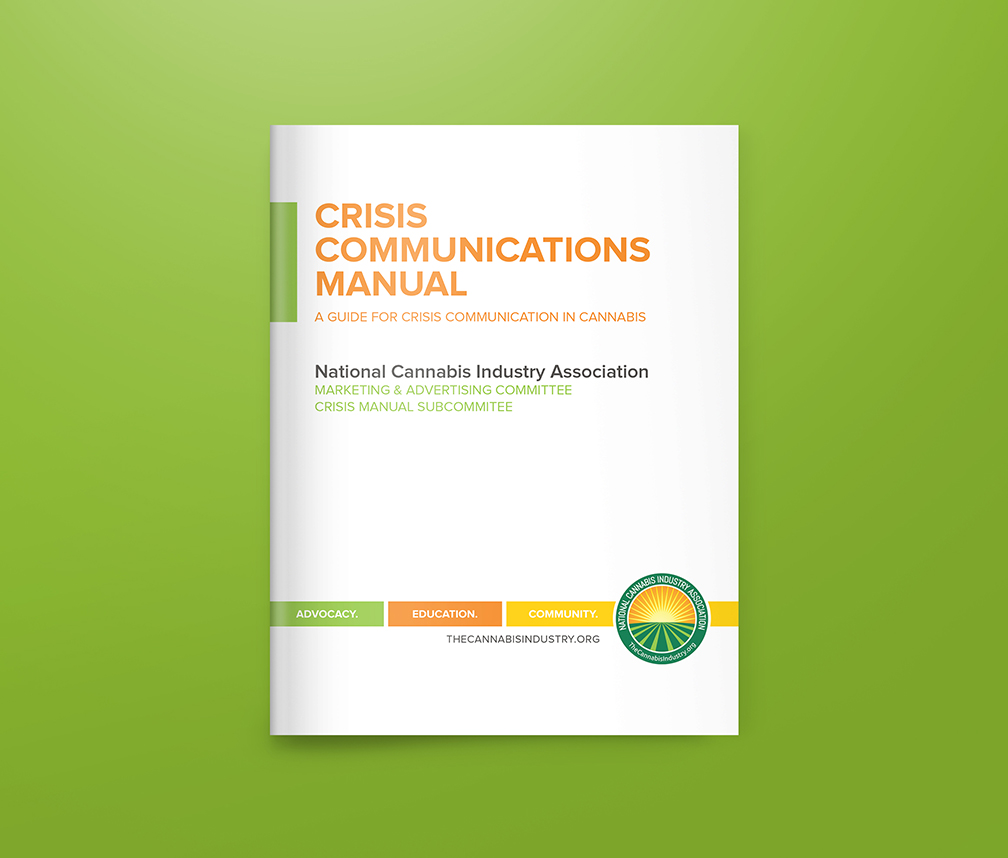 Crisis Communications Manual: A Guide for Crisis Communication in Cannabis (July 2018)