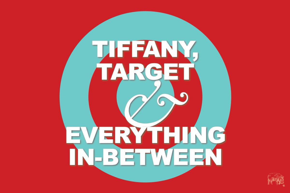 Member Blog: Tiffany's, Target, and Everything In-Between