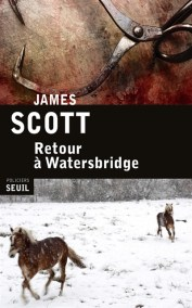 Retour à Watersbridge - Scott James