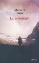 Revenant, le - Michael Punke