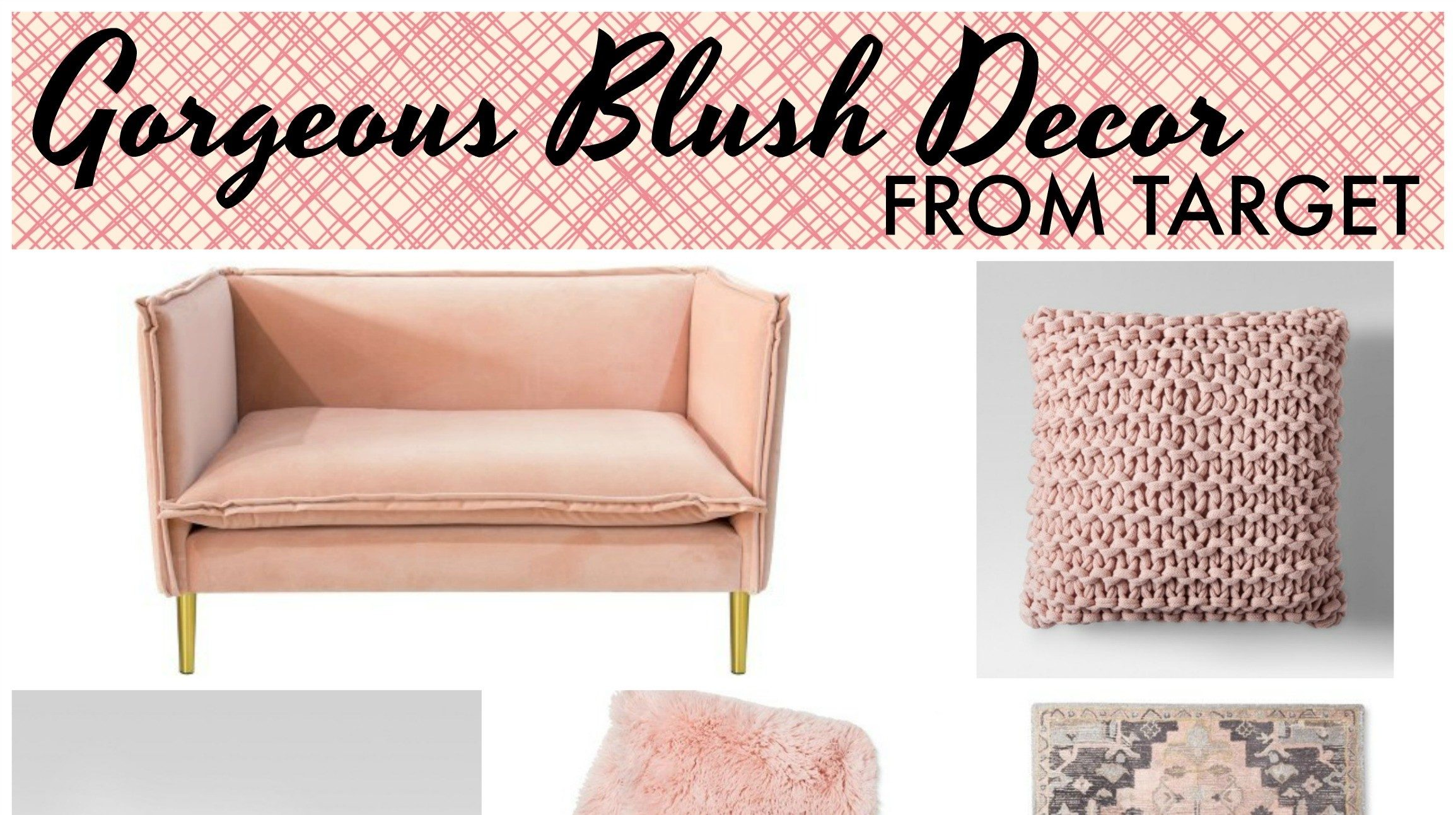 The Most Gorgeous Blush Target Home Decor Items