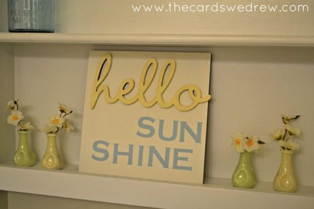 hello sunshine sign in bathroom