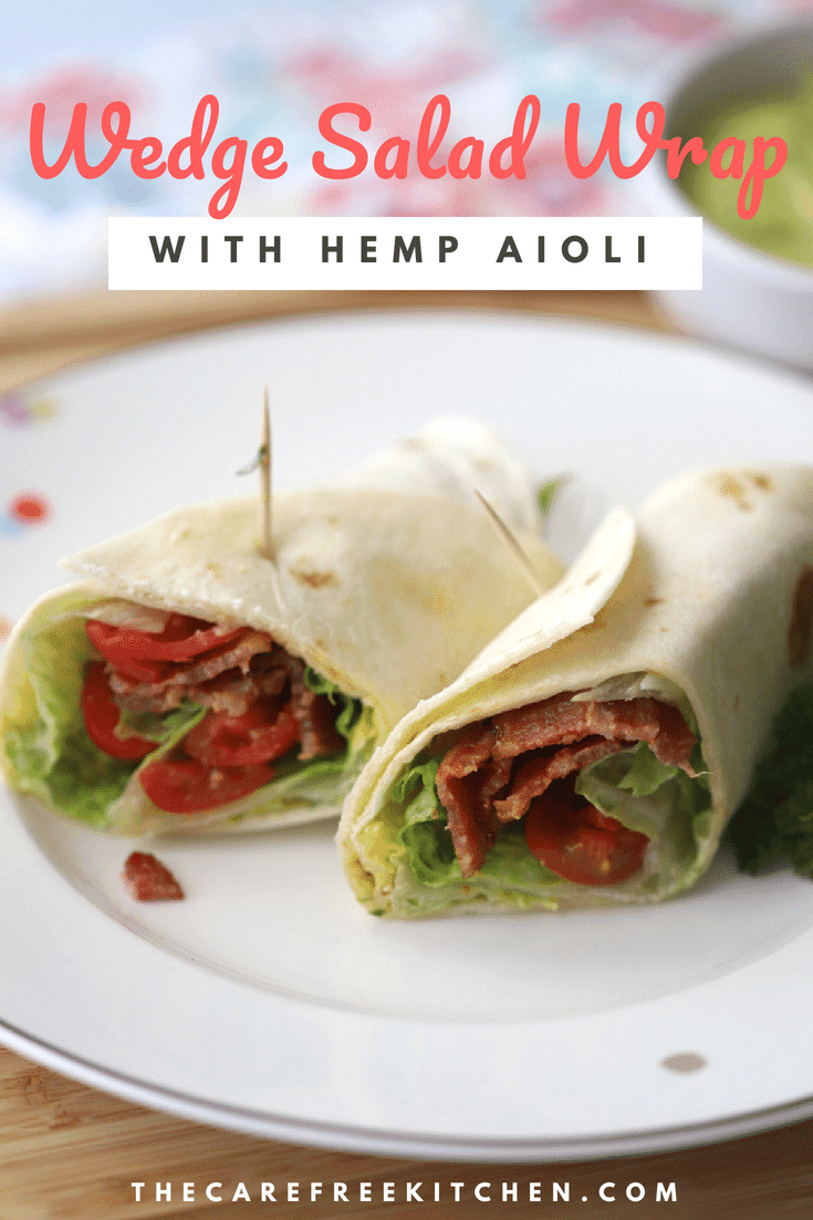 This easy wedge salad wrap is the perfect summer night meal or lunch any time of the year! It's made with the classic wedge salad ingredients, bacon, tomatoes, blue cheese and if you want to switch it up a bit, hemp aioli.