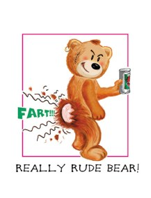 cartoon of a bear farting and his bum fur ripping open - Really Rude Bear