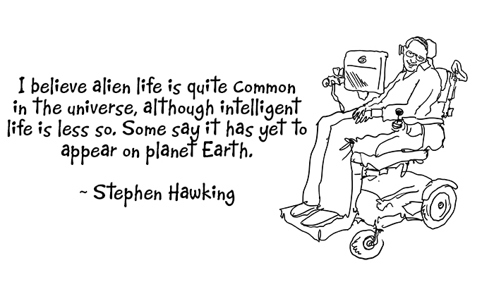 Stephen Hawking in his motorised wheel chair and a famous quote