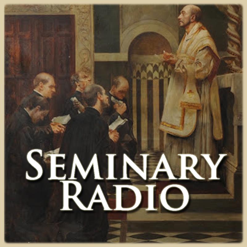 Seminary Radio-TheCatholicWire.org