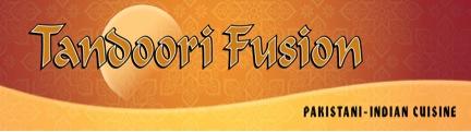 Tandoori Fusion - Pakistani-Indian Cuisine