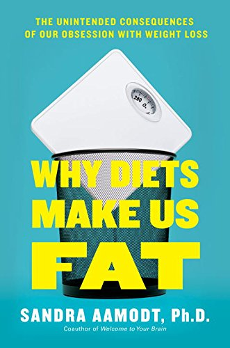 Why_Diets_Make_Us_Fat_cover