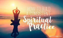 7-ways-to-incorporate-a-consistent-spiritual-practice-into-your-life-733x440