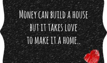 Thought For The Day – House VS Home