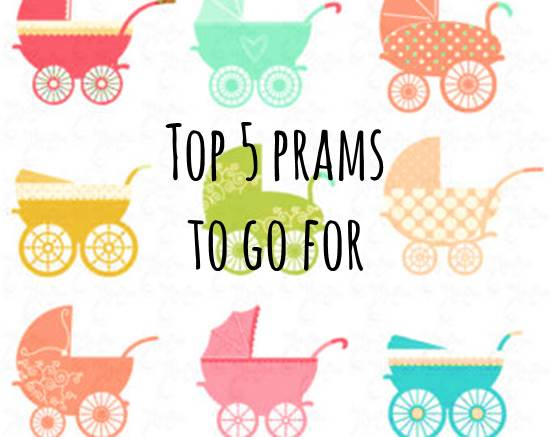 Top 5 Prams to Go For 05