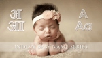 Indian Baby Names Starting With A (Personality Traits Included)