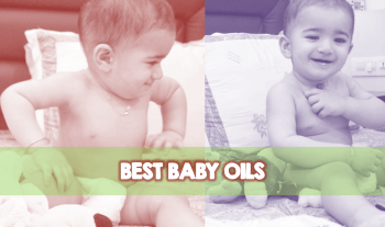 Best 3 Baby Oils For Healthy Development Of Baby