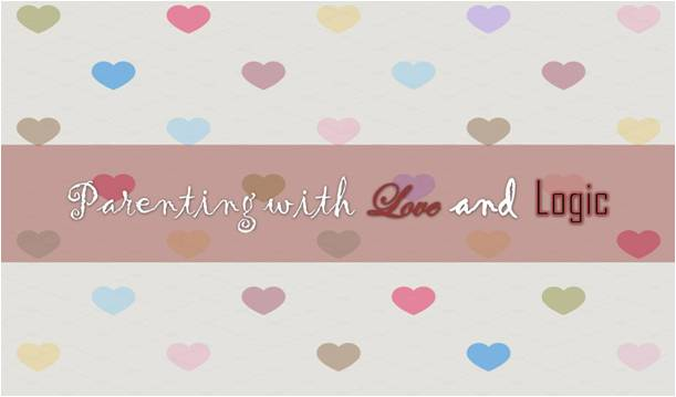 Parenting with love and logic 04