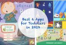 Best 6 Apps for Toddlers in 2019