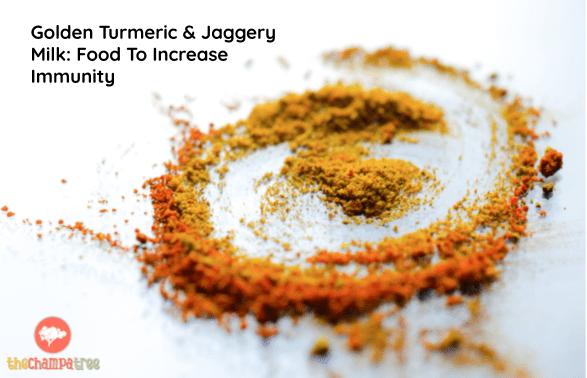 Food To Increase Immunity - Turmeric and jaggery powder