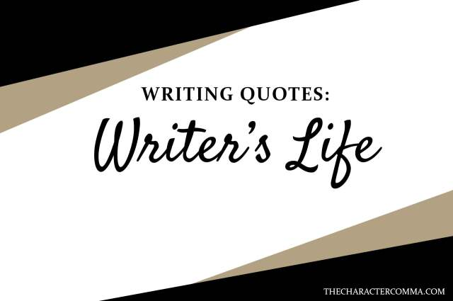 Writer's Life Quotes