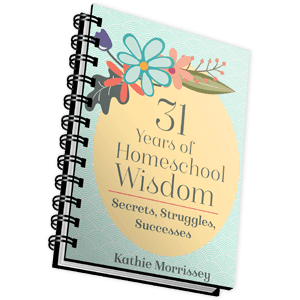 31 Years of Homeschool Wisdom