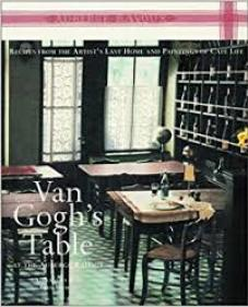 Book cover of artist Van Gogh's Table, comforting book, a cookbook. Great beach read for artists.