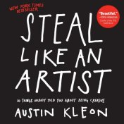 "Book cover for ""steal like an artist."" It's author Austin Kleon uses his own version of a feel good file."