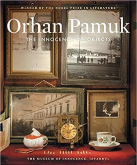 The Innocence of Objects, by writer and artist Orhan Pamuk