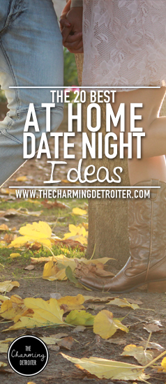 The 20 Best At Home Date Night Ideas - Check out my top 20 favorite at home date night ideas and spend some quality time at home with your honey without breaking the bank!