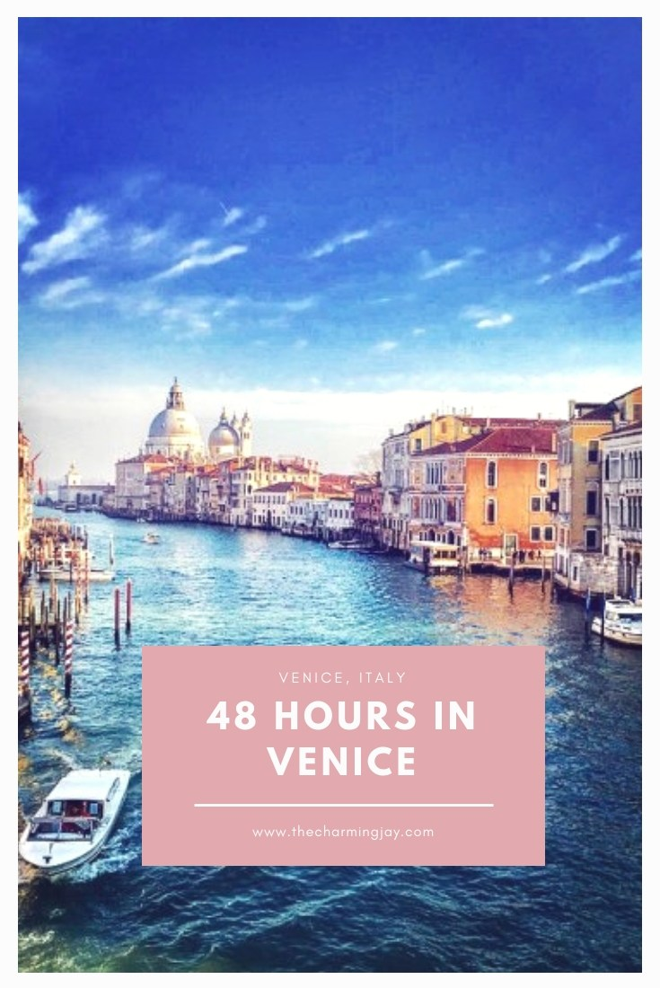 48 Hours in Venice, Italy
