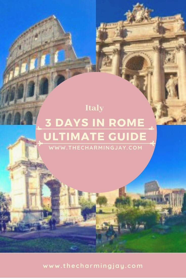 3 Days in Rome, The Ultimate Travel Guide.