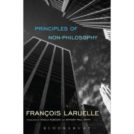 Francois Laruelle Non-Philosophy
