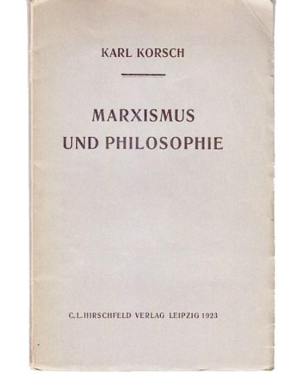 Karl Korsch's Marxismus und Philosophie