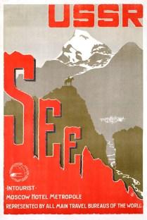 СССР смотрите (USSR See), 1930-е [советский плакат ''Интуриста