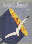 Magazine «Soviet Travel No. 6, 1932» Published by United Magazines & Newspapers. Moscow U.S.S.R. Front cover.