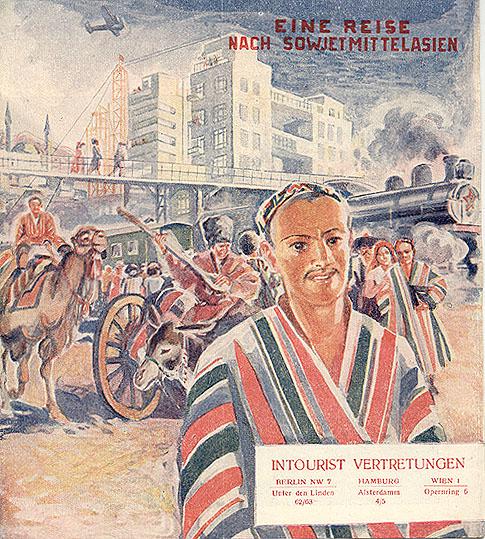 Travel brochure «Eine Reise nach Sowjetmittelasien» 1933. Published by Intourist.