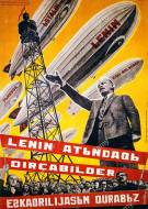 Lenin Ленин Leninelenin-airships-1931-russian-poster-we-are-building-a-fleet-of-airships-BN69PN