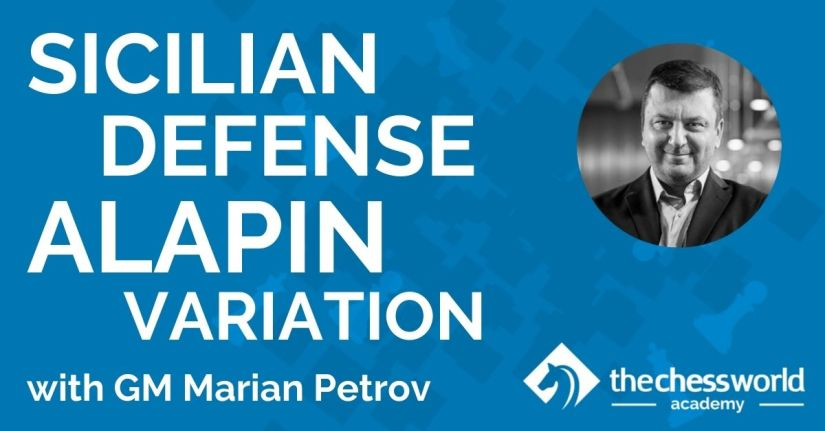 Sicilian Defense: Alapin Variation with GM Marian Petrov [TCW Academy]