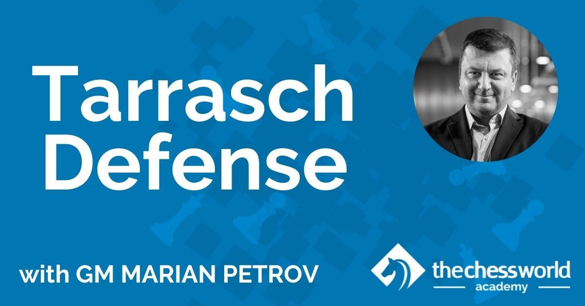 Tarrasch Defense with GM Marian Petrov [TCW Academy]