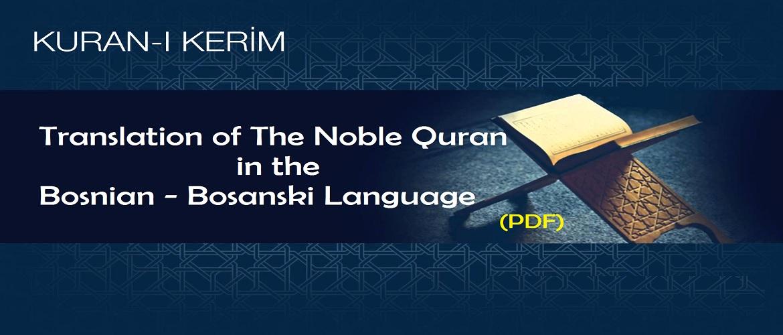 Translation of The Noble Quran in the Bosnian – Bosanski Language (PDF)