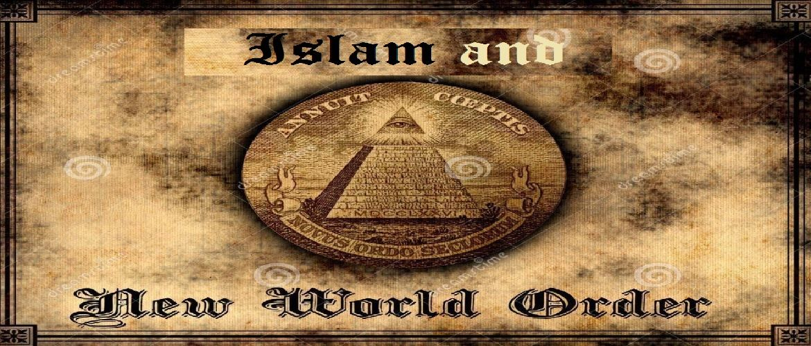 Islam and the New World Order