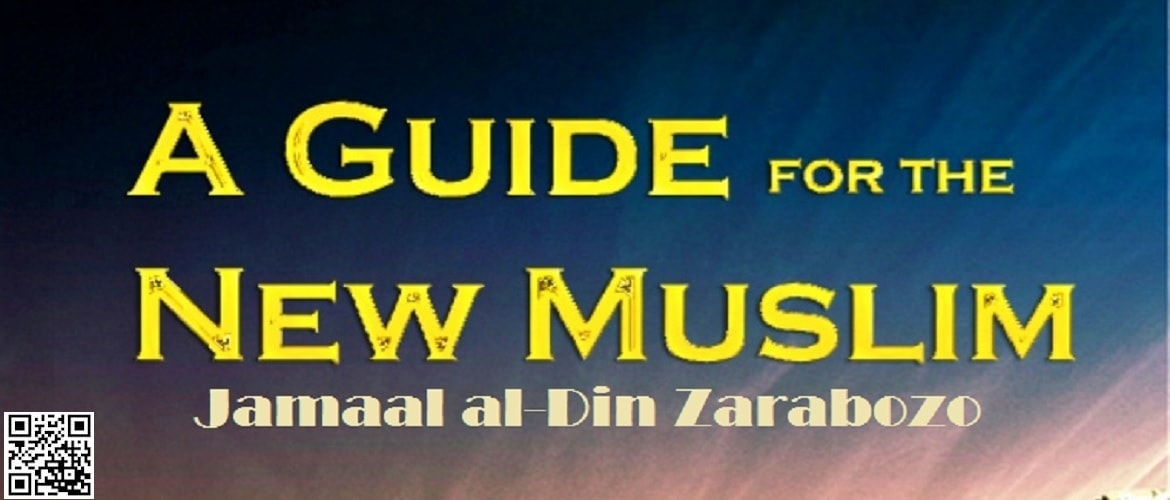 A Guide for the New Muslim by Jamaal Zarabozo (PDF / eBook / Audio / MP3 / CD / ISO Image)