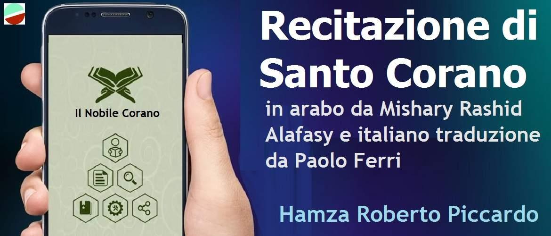 Recitazione di Santo Corano in arabo da Mishary Rashid Alafasy e italiano traduzione da Paolo Ferri (Audio / MP3 / CD)