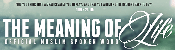 The Meaning of Life | Muslim Spoken Word I HD