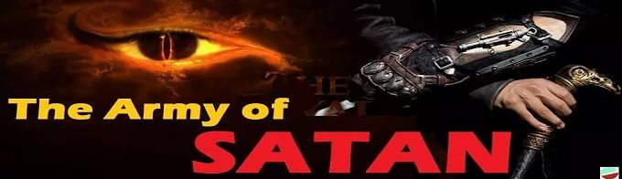 The Army of Satan (Shaytan)