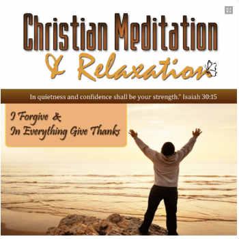 I Forgive Christian Meditation CD