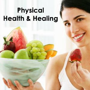 Physical Health & Healing
