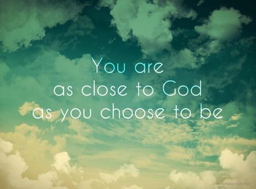 how to get closer to god