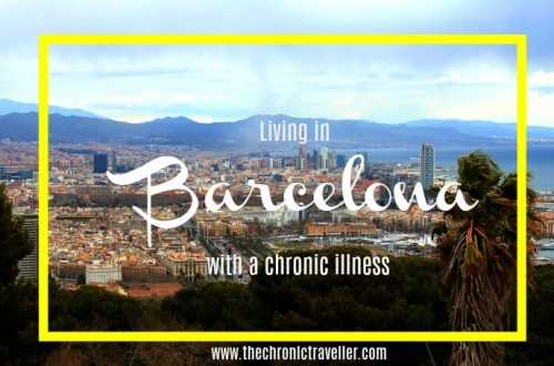 Living in Barcelona with a Chronic Illness