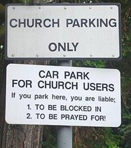 Dont Park Here - You May get Baptised
