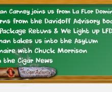 Webcast: Mr. Jonathan Carney Talks LFD & Dave Returns From Davidoff